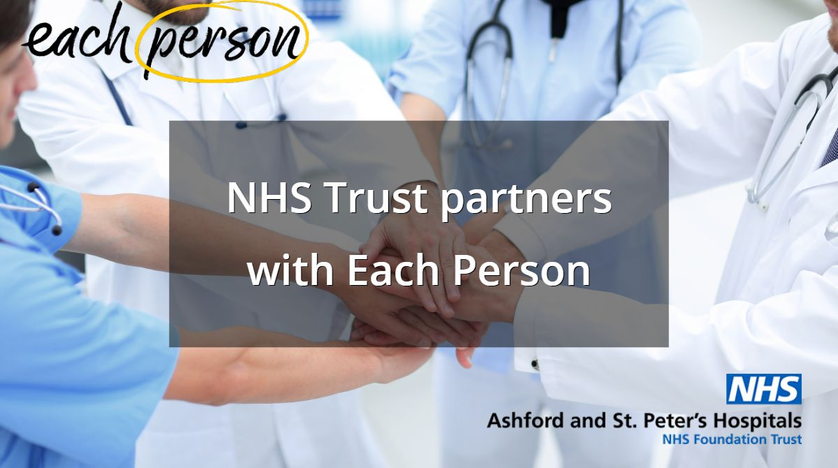 NHS Trust joins forces with Each Person